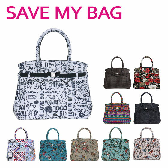 【Max1,350円OFFクーポン】SAVE MY BAG (セーブマイバッグ) MISS ミス ハンドバッグ 10204N PRINTED 選べるカラー ギフト可 北海道・沖縄は別途945円加算