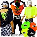 ネオンバッククラッシュドルマンTシャツ (A1187)CROSS-B