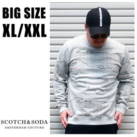SCOTCH&SODA 送料無料 大きいサイズ メンズ ブランド スウェット トレーナー クルーネック XL XXL 2L 3L グレー ロゴ プリント 総柄 マップ 秋 冬 春 大人 30代 40代 50代 282-83815