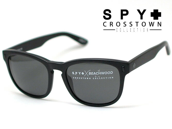 スパイ【SPY】サングラス SPY CROSSTOWN COLLECTIONクロスタウンコレクションBEACHWOOD(ビーチウッド) X JOEL TUDORBEBK00(マットブラック/グレー)