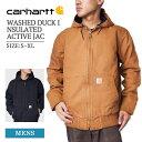 CARHARTT カーハート ダックチョアコート メンズ ワークジャケット フードジャケット ウォッシュドダック インサレー…