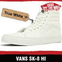 バンズ スニーカー メンズ レディース スケート ハイ トゥルー ホワイト VANS SK8-HI TRUE WHITE D5IW00