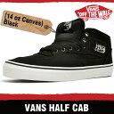 バンズ スニーカー メンズ レディース ハーフキャブ (14オンス キャンバス) ブラック VANS HALF CAB (14oz CANVAS) BLACK KWY1W1