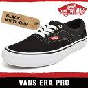 バンズ スニーカー メンズ エラ プロ ブラック/ホワイト/ガム VANS ERA PRO BLACK/WHITE/GUM VN000VFB9X1 VFB9X1