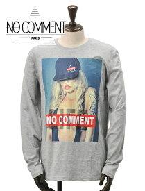 ノーコメントパリ  NO COMMENT PARIS メンズ LTM長袖Tシャツ カットソー サスペンダーガール フォトプリント セクシー 杢グレー ユニセックス 国内正規品 でらでら 公式ブランド