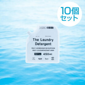 【まとめ買いでお得!10個セット】 THE 洗濯洗剤 The Laundry Detergent 詰替え パック450ml × 10p