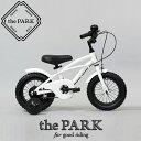 【 the PARK - ザ・パーク 】 12インチ ビーチクルーザー キッズ 子供 自転車