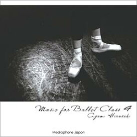 バレエ CD 蛭崎あゆみ Music for Ballet Class 4 Ayumi HIRUSAKI レッスン
