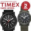 【3ヵ月保証】【祝!ランキング第1位】TIMEX タイメックス CAMPER キャンパー ロングセラーモデル メンズ/レディース …