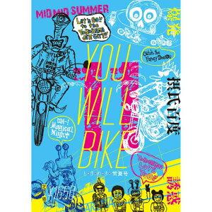 君はバイクに乗るだろう 【YOU WILL BIKE】 VOL.11