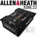 ALLEN&HEATH Xone:23 【プライスダウン!】