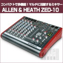 ALLEN&HEATH ZED-10 (10CH MIXER with USB)【箱ダメージ新品特価】