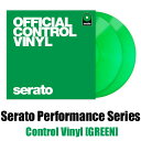 Serato Control Vinyl Performance Series [GREEN]【2枚セット】