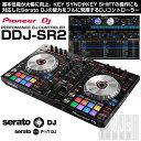 Pioneer DJ DDJ-SR2 【Serato DJパーフェクトガイドプレゼント!】