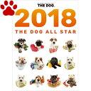 【3】2018年 国内版 THE DOG 卓上 カレンダー 人気犬種 オールスター (2018年1月から12月) 犬 ザ・ドッグ ザ…