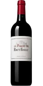 【よりどり6本以上送料無料】 ラ・パルド・ド・オー・バイィ [2015] グラン・クリュ・クラッセ・グラーヴ AOCペサック・レオニャン セカンドワイン La Parde de Haut Bailly [2015] Grand Cru Classe de Graves AOC Pessac Leognan Second Vin【赤 ワイン
