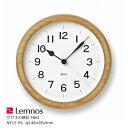 LEMNOS(タカタレムノス)ケヤキの時計MIKI(ミキ)NY12-06【P10】