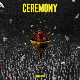 【CD】CEREMONY King Gnu