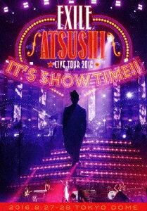 """【新品】【ブルーレイ】EXILE ATSUSHI LIVE TOUR 2016 """"IT'S SHOW TIME!!"""" ATSUSHI"""