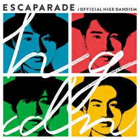 【新品】【CD】エスカパレード Official髭男dism