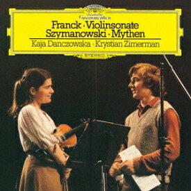 【新品】【CD】フランク:ヴァイオリン・ソナタ シマノフスキ:神話/ロクサーナの歌 他 ダンチョフスカ ツィメルマン(vn/p)