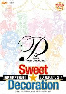 【新品】【DVD】キラキラ☆プリキュアアラモードLIVE2017 スウィート☆デコレーション (V.A.)