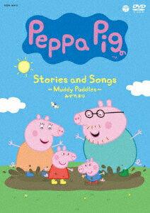 【新品】【DVD】Peppa Pig Stories and Songs 〜Muddy Puddles みずたまり〜 (キッズ)
