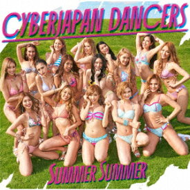 【新品】【CD】Summer Summer CYBERJAPAN DANCERS
