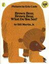 【新品】【本】Brown Bear,Brown Bear,What Do You See? CD付絵本 Eric Carle/〔画〕 Bill Martin,Jr./…