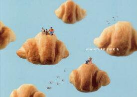 【新品】【本】MINIATURE LIFE Conceptual art of MINIATURE CALENDAR 2 MINIATURE CALENDAR/写真・編集・デザイン
