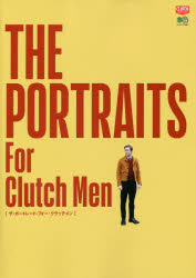【新品】【本】THE PORTRAITS For Clutch Men