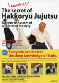 【新品】【本】Amazing!The secret of Hakkoryu Jujutsu Explains its system of accelerated mastery Controls the attacker using a single fi