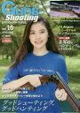 ガンズ・アンド・シューティング 銃・射撃・狩猟の専門誌 Vol.16