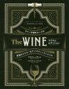 The WINE ワインを極めたい人の至高のマスター&テイスティングバイブル マデリン・パケット/著 ジャスティン・ハ…