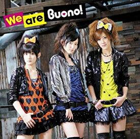 【中古】We are Buono!(初回限定盤)(DVD付)