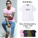 DOWBL/ダブル/Box Embroidery Logo Tee【全5色】