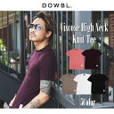 DOWBL/ダブル/Viscose High Neck Knit Tee【全5色】