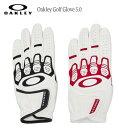 【定形外送料無料】オークリー ゴルフグローブOAKLEY GOLF GLOVE 5.0手の動きに合わせたパターン設計