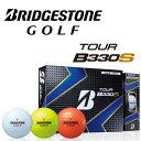 【送料無料】ブリヂストン ゴルフ TOUR B330S1ダース(12個入り)/BRIDGESTONE GOLF