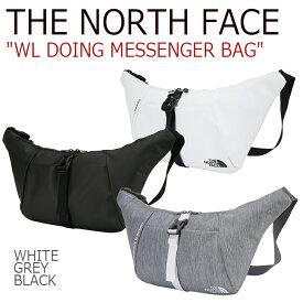 ノースフェイス クロスバッグ THE NORTH FACE メンズ レディース WL DOING MESSENGER BAG ドゥーイング メッセンジャーバッグ WHITE GREY BLACK ホワイト グレー ブラック NN2PJ11J/K/L バッグ 【中古】未使用品