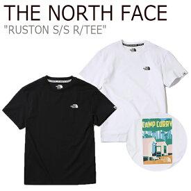 ノースフェイス Tシャツ THE NORTH FACE メンズ レディース RUSTON S/S R/TEE ラストン ショートスリーブ ラウンドT 半袖 WHITE BLACK ホワイト ブラック NT7UK04K/L ウェア 【中古】未使用品