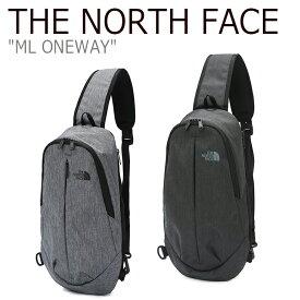 ノースフェイス ボディバッグ THE NORTH FACE メンズ レディース ML ONEWAY MLワンワェイ GRAY BLACK グレー ブラック NN2PK11A/B バッグ 【中古】未使用品