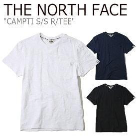 ノースフェイス Tシャツ THE NORTH FACE メンズ レディース CAMPTI S/S R/TEE キャンプティ ショートスリーブT 半袖 WHITE NAVY BLACK ホワイト ネイビー ブラック NT7UK19J/K/L ウェア 【中古】未使用品