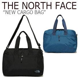 ノースフェイス ボストンバッグ THE NORTH FACE メンズ レディース NEW CARGO BAG ニュー カーゴバッグ 旅行バッグ BLACK SMOKE BLUE ブラック スモキーブルー NN2PJ60A/B バッグ 【中古】未使用品