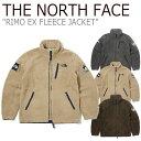 ノースフェイス フリース THE NORTH FACE メンズ レディース RIMO EX FLEECE JACKET リモ EXフリース ジャケット 全3…