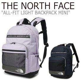 ノースフェイス リュック THE NORTH FACE メンズ レディース ALL-FIT LIGHT BACKPACK MINI オール フィット ライト バックパック ミニ LILAC ライラック NAVY ネイビー NM2DL05J/K バッグ 【中古】未使用品