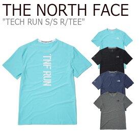 ノースフェイス Tシャツ THE NORTH FACE メンズ TECH RUN S/S R/TEE テック ラン ショートスリーブ ラウンドT 半袖 アクアマリン ライトネイビー メランジグレー ブラック NT7UK01A/C/D/E ウェア 【中古】未使用品