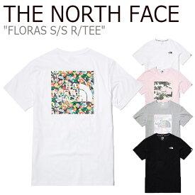 ノースフェイス Tシャツ THE NORTH FACE メンズ レディース FLORAS S/S R/TEE フローラ ショートスリーブ ラウンドTEE 全4色 NT7UL14J/K/L/M ウェア 【中古】未使用品