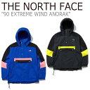 ノースフェイス ジャケット THE NORTH FACE メンズ 90 EXTREME WIND ANORAK 90 エクストリーム ウインド アノラック …