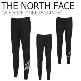 ノースフェイス レギンス THE NORTH FACE レディース W'S SURF-MORE LEGGINGS サーフ モア レギンスパンツ BLACK ブラック JET BLACK ジェットブラック NF6KL32J/K ウェア 【中古】未使用品